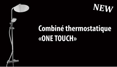 Combiné thermostatique ONE TOUCH